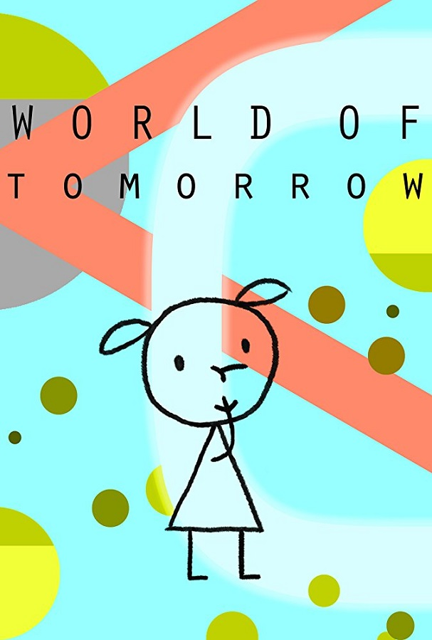 World of Tomorrow poster 607