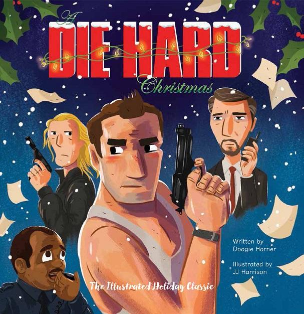 die hard illustrated book