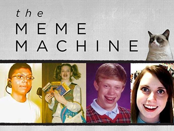 the meme machine 607