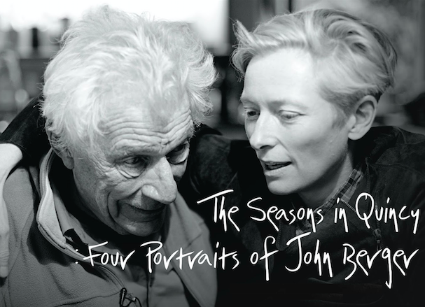 The Seasons in Quincy Four Portraits of John Berger 607
