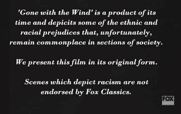 Gone with the Wind disclaimer 607
