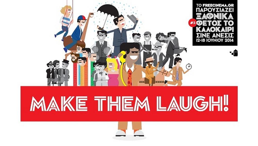 Ξαφνικά Φέτος το Καλοκαίρι #3: Make them Laugh!