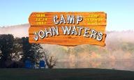 Οποιος θέλει να πάει κατασκήνωση με τον Τζον Γουότερς, να σηκώσει το χέρι