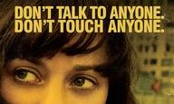 Πόστερ για το «Contagion»: Μη μιλάς σε κανέναν, μην αγγίζεις κανέναν!