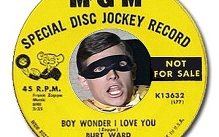 Boy Wonder I Love You - Burt Ward (produced by Frank Zappa)
